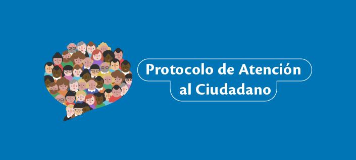 Protocolo Atención al Ciudadano